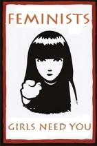 Feminists, we need you!